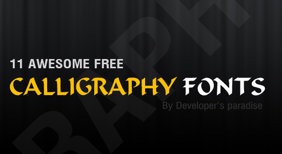 11 Awesome Calligraphy Fonts