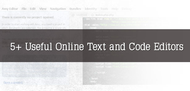 5+ Useful Online Text and Code Editors
